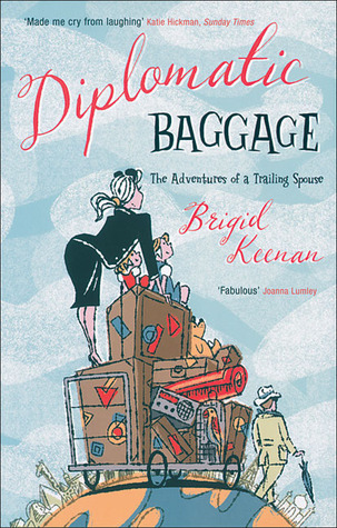 Diplomatic Baggage by Brigid Keenan