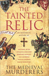 The Tainted Relic by The Medieval Murderers