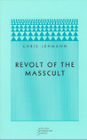 Revolt of the Masscult