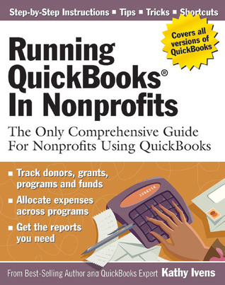 Running QuickBooks in Nonprofits by Kathy Ivens