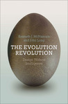 The Evolution Revolution: Design Without Intelligence