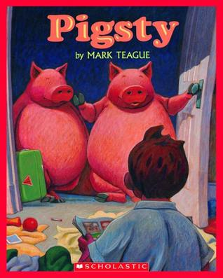Pigsty by Mark Teague