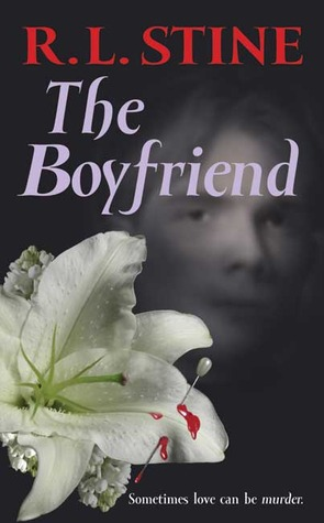 The Boyfriend by R.L. Stine