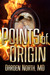 Points of Origin by Darden North
