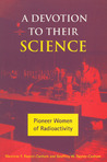 A Devotion to Their Science by Marelene F Rayner-Cnaham