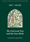 The Universal Tree and the Four Birds by Ibn Arabi