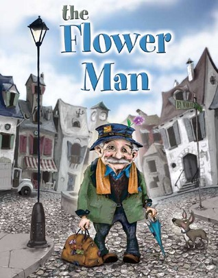 The Flower Man by Mark Ludy