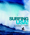 Surfing USA!: An Illustrated History of the Coolest Sport of All Time