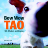 Bow Wow Tao Little Book