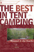 The Best in Tent Camping: Missouri and Ozarks: A Guide for Car Campers Who Hate RVs, Concrete Slabs, and Loud Portable Stereos