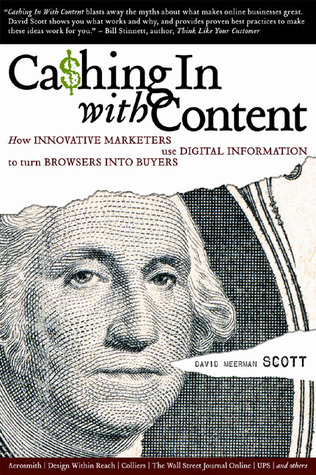 Cashing In With Content by David Meerman Scott
