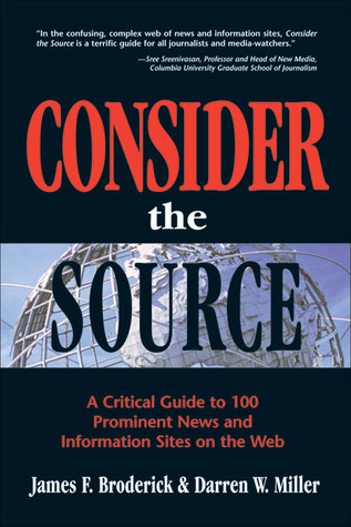 Consider the Source by James F. Broderick