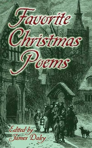 Favorite Christmas Poems by James Daley