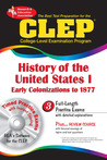 CLEP History of the United States I: Early Colonization to 1877 w/ TestWare CD