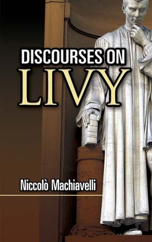 Discourses on Livy by Niccolò Machiavelli