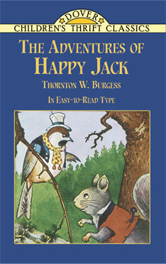 The Adventures of Happy Jack by Thornton W. Burgess