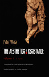 The Aesthetics of Resistance, Vol. 1