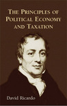 The Principles of Political Economy and Taxation