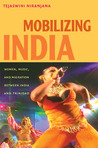 Mobilizing India: Women, Music, and Migration between India and Trinidad