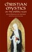 Christian Mystics of the Middle Ages: An Anthology of Writings