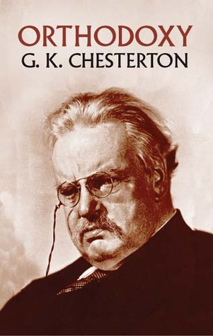 Orthodoxy by G.K. Chesterton