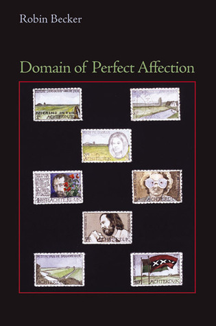 Domain of Perfect Affection by Robin Becker