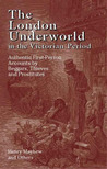 The London Underworld in the Victorian Period