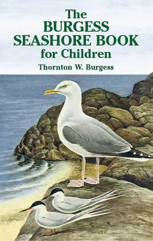The Burgess Seashore Book for Children by Thornton W. Burgess