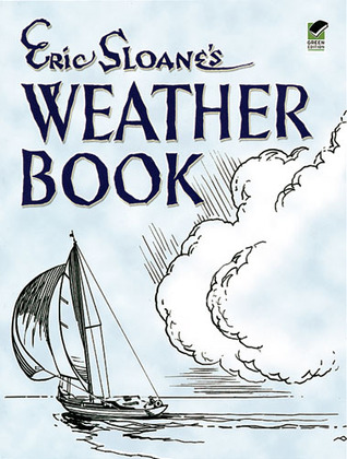 Eric Sloane's Weather Book by Eric Sloane