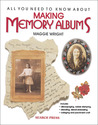 All You Need to Know About Making Memory Albums