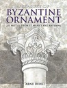 Treasury of Byzantine Ornament by Arne Dehli