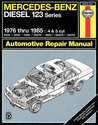 Mercedes-Benz Diesel Automotive Repair Manual, 1976-1985 (123 Series, 4 & 5 cyl.)