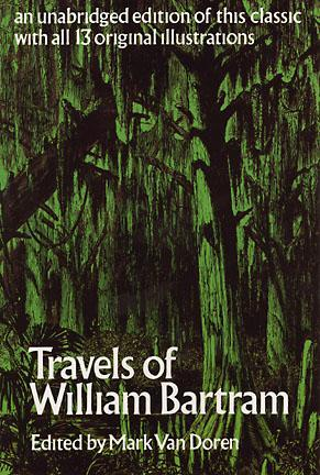Travels of William Bartram by William Bartram