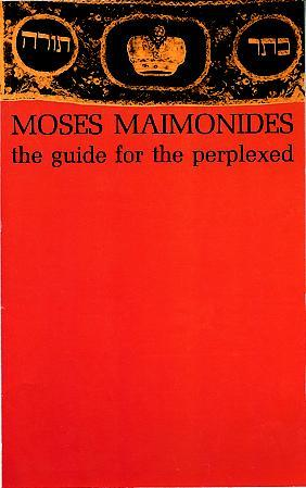 The Guide for the Perplexed by Maimonides