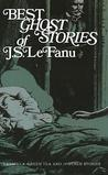 Best Ghost Stories of J. S. Le Fanu