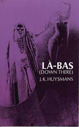 Là-Bas by Joris-Karl Huysmans