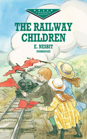 The Railway Children by Edith Nesbit