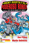 Ricky Ricotta's Mighty Robot vs. the Mecha Monkeys from Mars (Ricky Ricotta, #4)