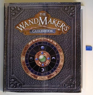The Wandmaker's Guidebook by Ed Masessa — Reviews, Discussion ...: www.goodreads.com/book/show/865815.The_Wandmaker_s_Guidebook