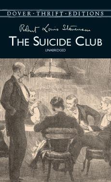 The Suicide Club by Robert Louis Stevenson