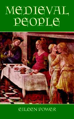 Medieval People by Eileen Power