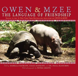 Owen and Mzee by Craig Hatkoff