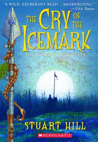 The Cry of the Icemark by Stuart Hill