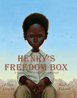 Henry's Freedom Box by Ellen Levine