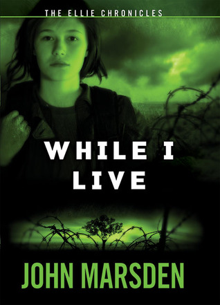 While I Live by John Marsden
