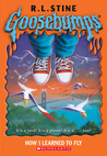 How I Learned To Fly by R.L. Stine