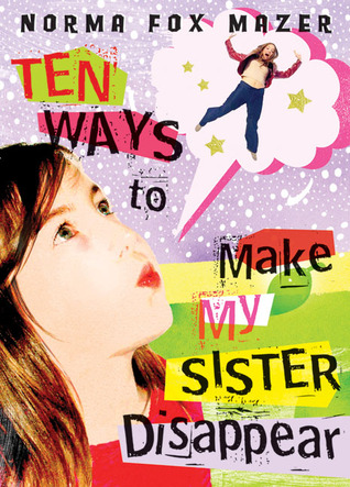 ten ways to make my sister disappear book report