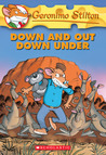 Down And Out Down Under (Geronimo Stilton, #29)