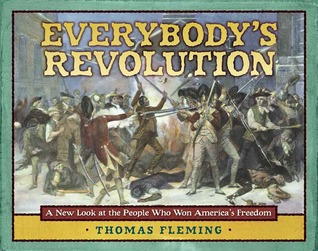 Everybody's Revolution by Thomas J. Fleming