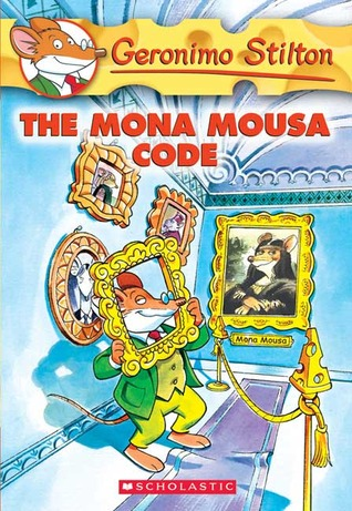 The Mona Mousa Code by Geronimo Stilton